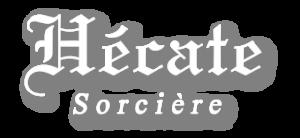 Sorcière Hécate - Travaux occultes, rituels Sorciers