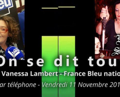 France Bleu réseau national - On se dit tout du 11 novembre 2016 - Mon métier est insolite